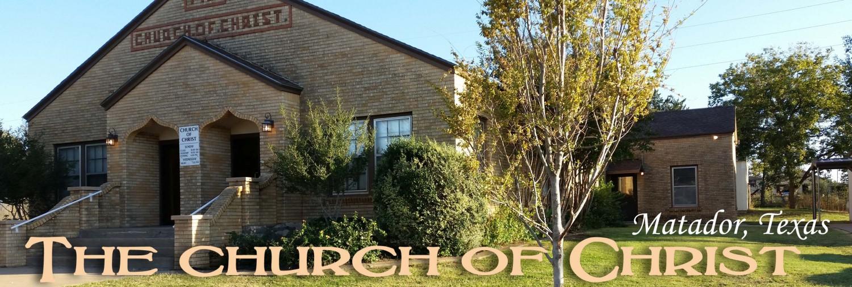 Church of Christ –  Matador, Texas